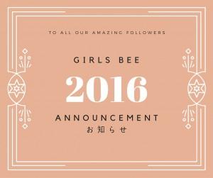 Girls Bee2016年の活動にかんすう
